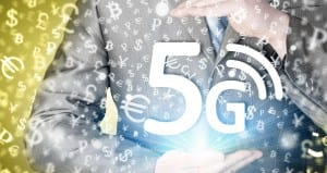 5G. It's Going To Change Everything.