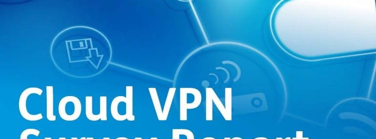Cloud VPN survey report 2